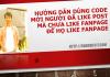 Hướng dẫn dùng code mời người đã like Post mà chưa like Fanpage để họ Like Fanpage
