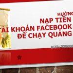 Hướng dẫn nạp tiền vào tài khoản Facebook Ads để chạy quảng cáo