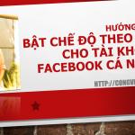 bat che do theo doi cho tai khoan facebook