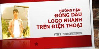 Huong dan dong dau logo nhanh tren dien thoai di dong android