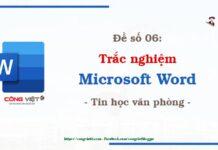 De so 06 - Trac nghiem microsoft Word - Tin hoc van phong - congvietit.com