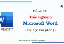 De so 07 - Trac nghiem microsoft Word - Tin hoc van phong - congvietit.com