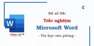 De so 08 - Trac nghiem microsoft Word - Tin hoc van phong - congvietit.com