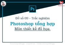 de so 09 - trac nghiem photoshop tong hop - mon thiet ke do hoa - congvietit.com