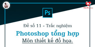 de so 11 - trac nghiem photoshop tong hop - mon thiet ke do hoa - congvietit.com