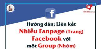huong dang lien ket nhieu trang fanpage facebook voi mot nhom group - congvietit.com - congvietblog