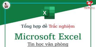 tong hop de trac nghiem microsoft excel tin hoc van phong congvietit.com