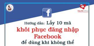 Hướng dẫn lấy 10 mã khôi phục đăng nhập Facebook để dùng khi không thể sử dụng điện thoại