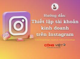 huong dan thiet lap tai khoan kinh doan tren instagram